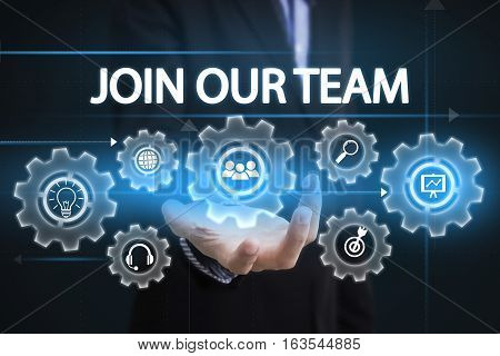 Businessman hand holding wording Join our team. sign on virtual screen. business hiring concept.