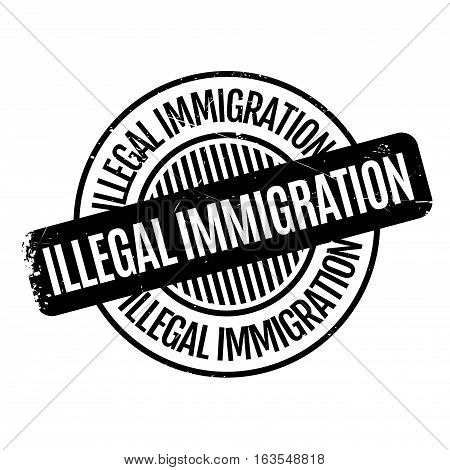 Illegal Immigration rubber stamp. Grunge design with dust scratches. Effects can be easily removed for a clean, crisp look. Color is easily changed.