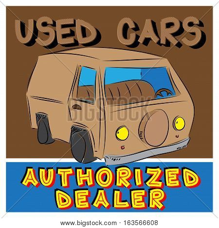 Vector vintage Used Cars Authorized Dealer sign with drawn car.