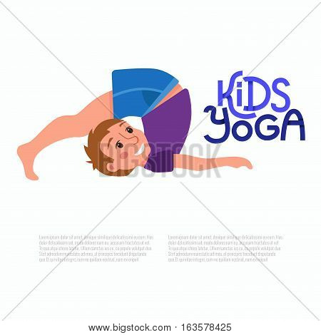 Vector concept happy kids fitness exercise and yoga asana for fitness design with cute logo. Cute cartoon gymnastics for children and healthy lifestyle sport illustration.