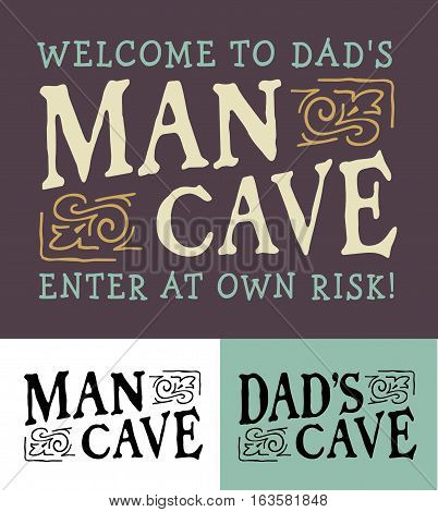 Man Cave, Dad's Cave Logo Emblem Set - Welcome to Dad's Man Cave Sign with
