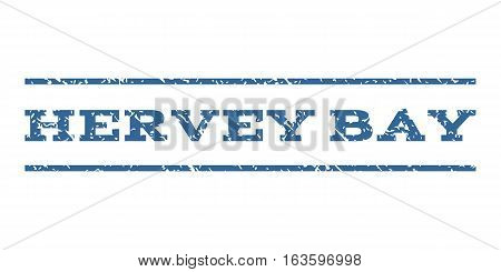 Hervey Bay watermark stamp. Text tag between horizontal parallel lines with grunge design style. Rubber seal stamp with scratched texture. Vector cobalt color ink imprint on a white background.