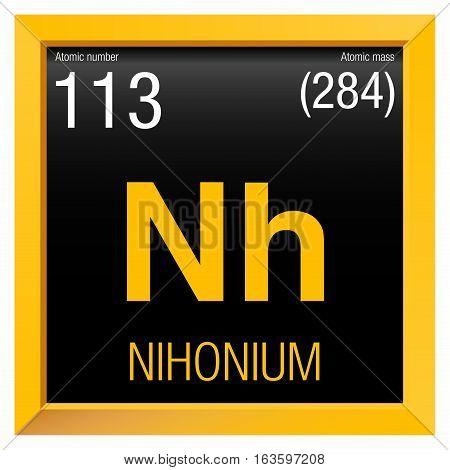 Nihonium symbol. Element number 113 of the Periodic Table of the Elements - Chemistry - Yellow square frame with black background