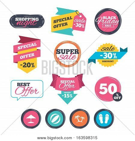 Sale stickers, online shopping. Beach holidays icons. Ball, umbrella and flip-flops sandals signs. Palm trees symbol. Website badges. Black friday. Vector
