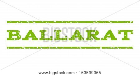 Ballarat watermark stamp. Text tag between horizontal parallel lines with grunge design style. Rubber seal stamp with dirty texture. Vector eco green color ink imprint on a white background.