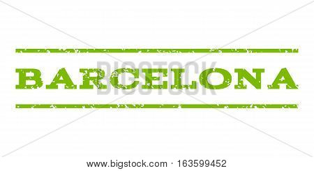 Barcelona watermark stamp. Text tag between horizontal parallel lines with grunge design style. Rubber seal stamp with dirty texture. Vector eco green color ink imprint on a white background.