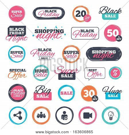 Sale shopping stickers and banners. Group of people and share icons. Add user and video camera symbols. Communication signs. Website badges. Black friday. Vector