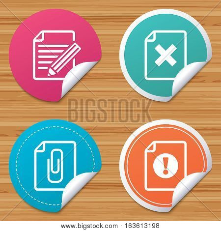 Round stickers or website banners. File attention icons. Document delete and pencil edit symbols. Paper clip attach sign. Circle badges with bended corner. Vector