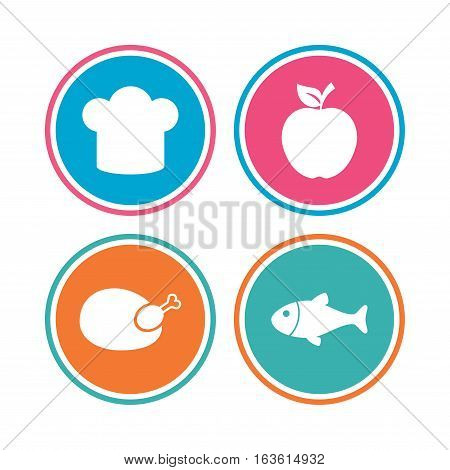 Food icons. Apple fruit with leaf symbol. Chicken hen bird meat sign. Fish and Chef hat icons. Colored circle buttons. Vector