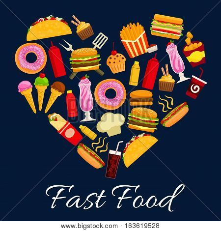 Fast food heart symbol of vector flat icons of cheeseburger, pizza and burrito, french fries with nachos chips. Takeaway poster with meal hot dog, soda drink and ice cream, popcorn, tacos and donuts, drinks, desserts, milk shake