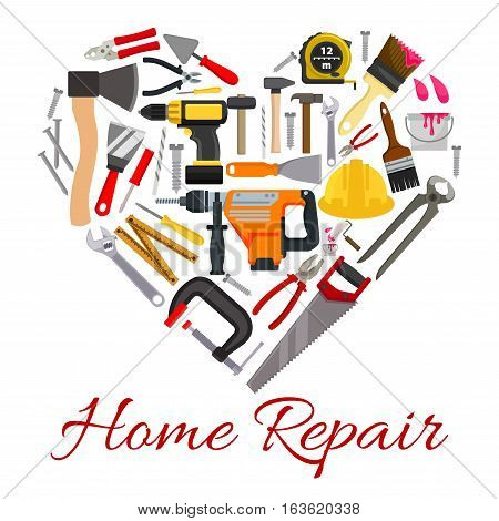 Repair, construction, building, carpentry work tools in shape of heart symbol. Poster with working instruments fretsaw, pliers and hammer, safety helmet hat, trowel of paint brush, nail puller with saw, tape measure, spanner and screwdriver poster