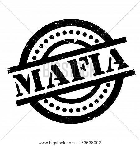 Mafia rubber stamp. Grunge design with dust scratches. Effects can be easily removed for a clean, crisp look. Color is easily changed.