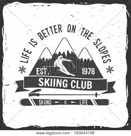 Ski club concept with skier who skiing downhill in high mountains. Vector ski club retro badge. Concept for shirt, print, seal or stamp. Ski club typography design- stock vector.