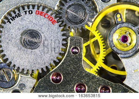 Clockwork Old Mechanical  High Resolution With Words Time To Decide