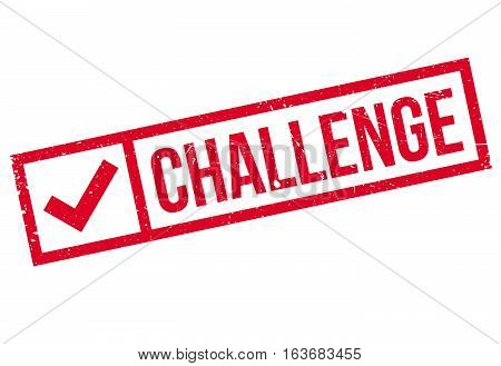 Challenge rubber stamp. Grunge design with dust scratches. Effects can be easily removed for a clean, crisp look. Color is easily changed.
