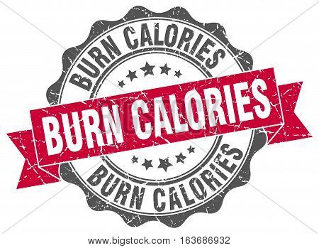 burn calories. stamp. sign. seal. round. retro. ribbon