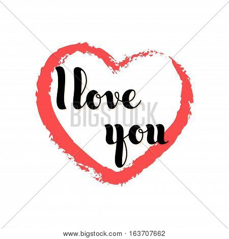 Vector hand written words I Love You inside a red heart. Poster advertising banner placard design template.
