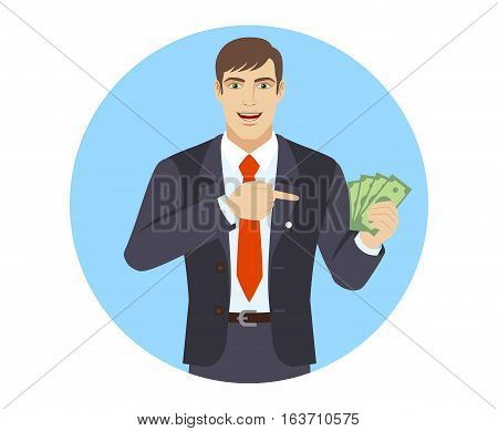 Businessman pointing at money in his hand. Businessman with money. Portrait of businessman in a flat style. Vector illustration.
