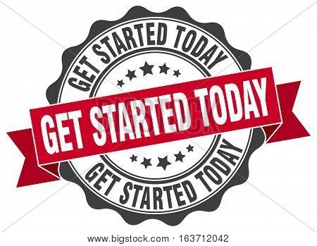 get started today. stamp. sign. seal. round. retro. ribbon