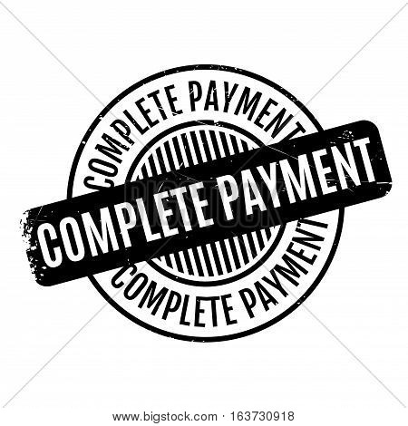 Complete Payment rubber stamp. Grunge design with dust scratches. Effects can be easily removed for a clean, crisp look. Color is easily changed.