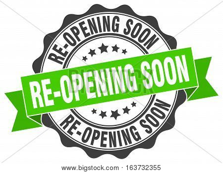 re-opening soon. stamp. sign. seal. round. retro. ribbon