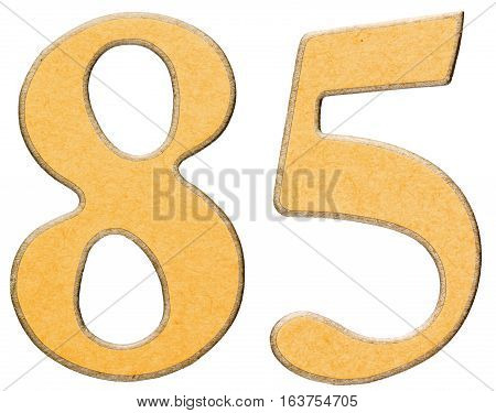 85, Eighty Five, Numeral Of Wood Combined With Yellow Insert, Isolated On White Background