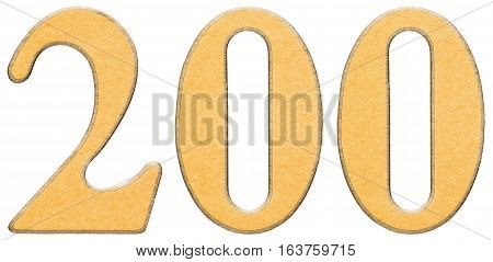 200, Two Hundred, Numeral Of Wood Combined With Yellow Insert, Isolated On White Background