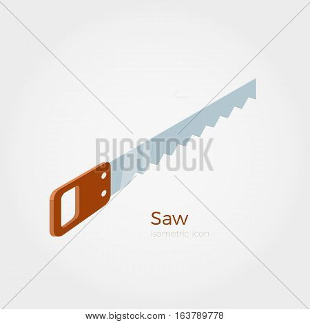 Hacksaw vector illustration in isometric style. Timber equipment element. Isolated object on white background.