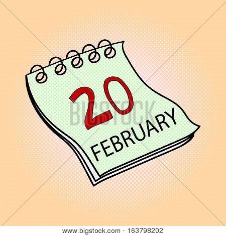 Calendar February 20 pop art design vector illustration. Book separate objects. Almanac hand drawn doodle design elements. Presidents Day, Washingtons Birthday