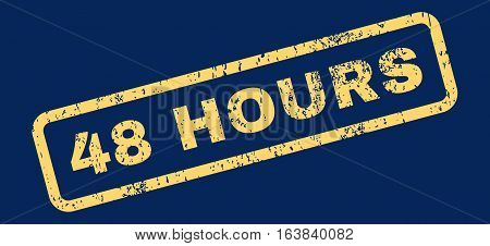 48 Hours Text rubber seal stamp watermark. Caption inside rectangular shape with grunge design and dust texture. Slanted glyph yellow ink emblem on a blue background.