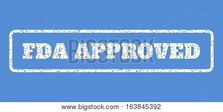 White rubber seal stamp with FDA Approved text. Vector message inside rounded rectangular shape. Grunge design and dust texture for watermark labels. Horisontal sign on a blue background.