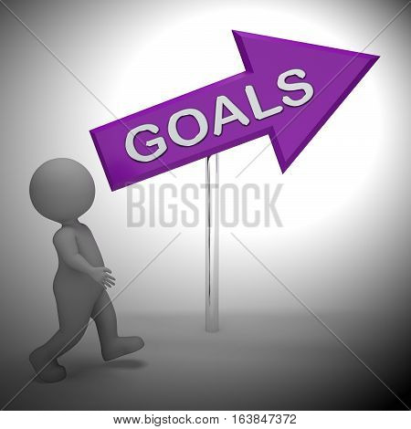 Goals Sign Indicates Aspiration Desires 3D Rendering