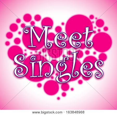 Meet Singles Showing Met Togetherness And Adoration