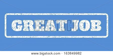 White rubber seal stamp with Great Job text. Vector caption inside rounded rectangular frame. Grunge design and unclean texture for watermark labels. Horisontal emblem on a blue background.