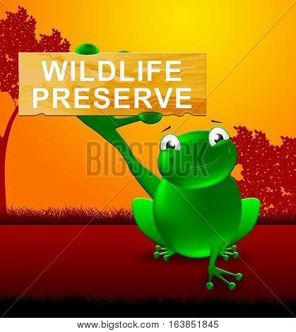 Wildlife Preserve Sign Shows Animal Reservation 3D Illustration