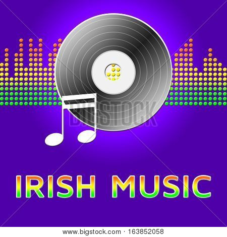 Irish Music Means Country And Western 3D Illustration