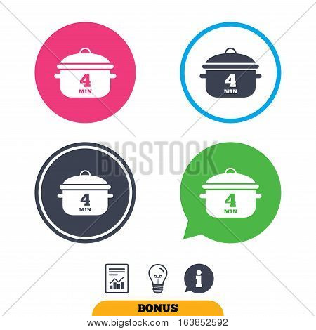 Boil 4 minutes. Cooking pan sign icon. Stew food symbol. Report document, information sign and light bulb icons. Vector