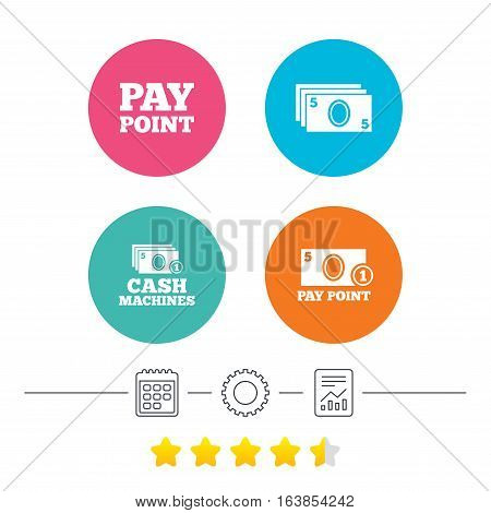 Cash and coin icons. Cash machines or ATM signs. Pay point or Withdrawal symbols. Calendar, cogwheel and report linear icons. Star vote ranking. Vector