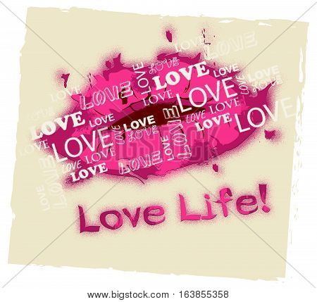 Love Life Means Happy Positive And Passionate