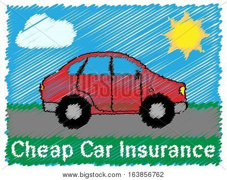Cheap Car Insurance Means Auto Policy 3D Illustration