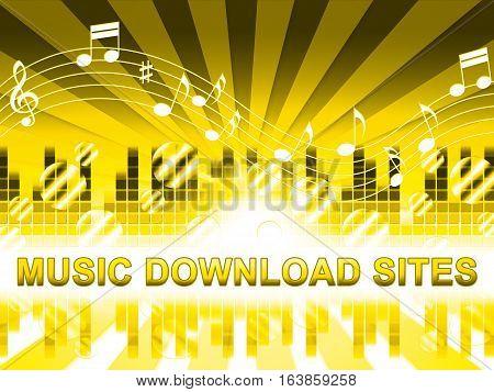 Music Download Sites Means Internet Soundtrack Websites