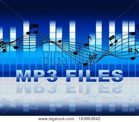 Mp3 Files Means Music Downloads From Internet