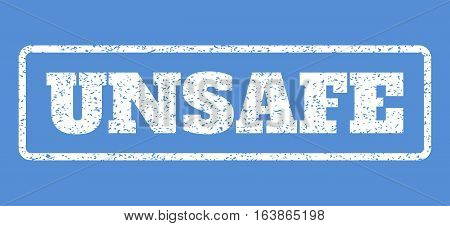 White rubber seal stamp with Unsafe text. Vector tag inside rounded rectangular frame. Grunge design and unclean texture for watermark labels. Horisontal sign on a blue background.