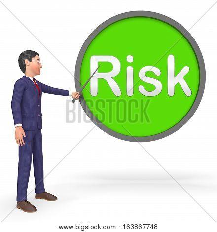 Risk Sign Shows High Danger 3D Rendering