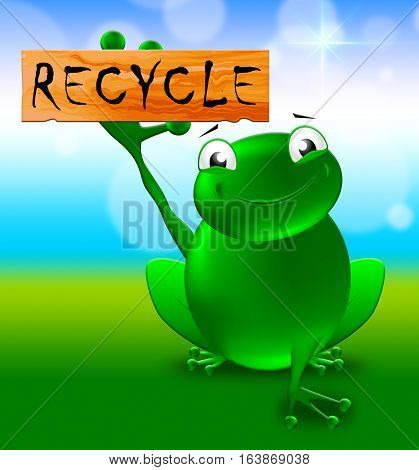 Recycle Sign Shows Reuse Eco 3D Illustration