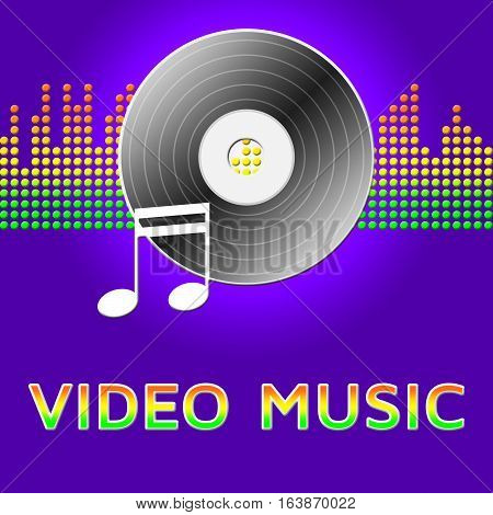 Video Music Represents Audio Visual 3D Illustration