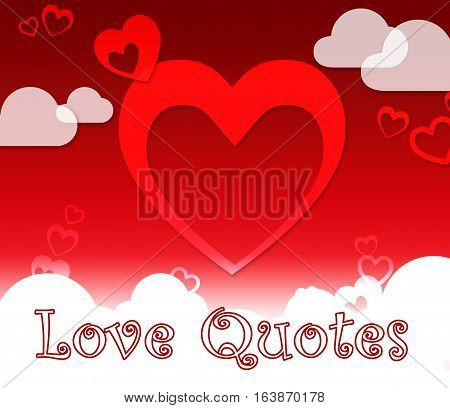 Love Quotes Shows Extracts Inspiration Or Adoration