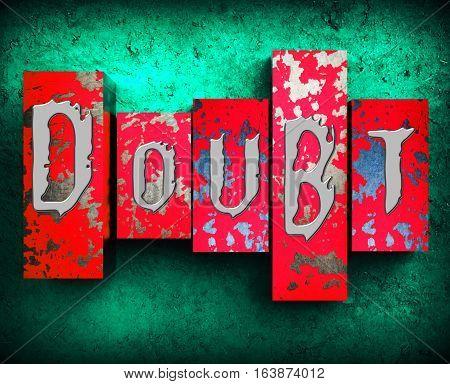 Doubt Word Showing Melancholy Fatalistic 3d Illustration poster