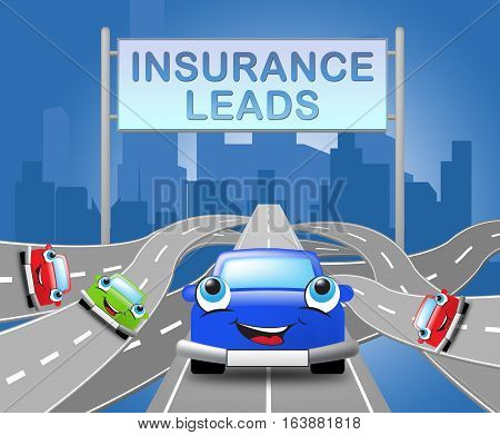Insurance Leads Sign Shows Policy Prospects 3D Illustration