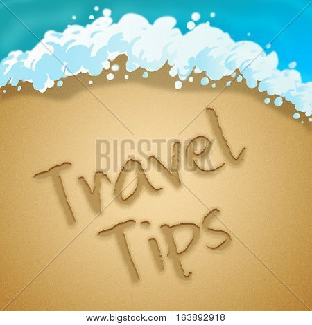 Travel Tips Indicates Tour Hints 3D Illustration